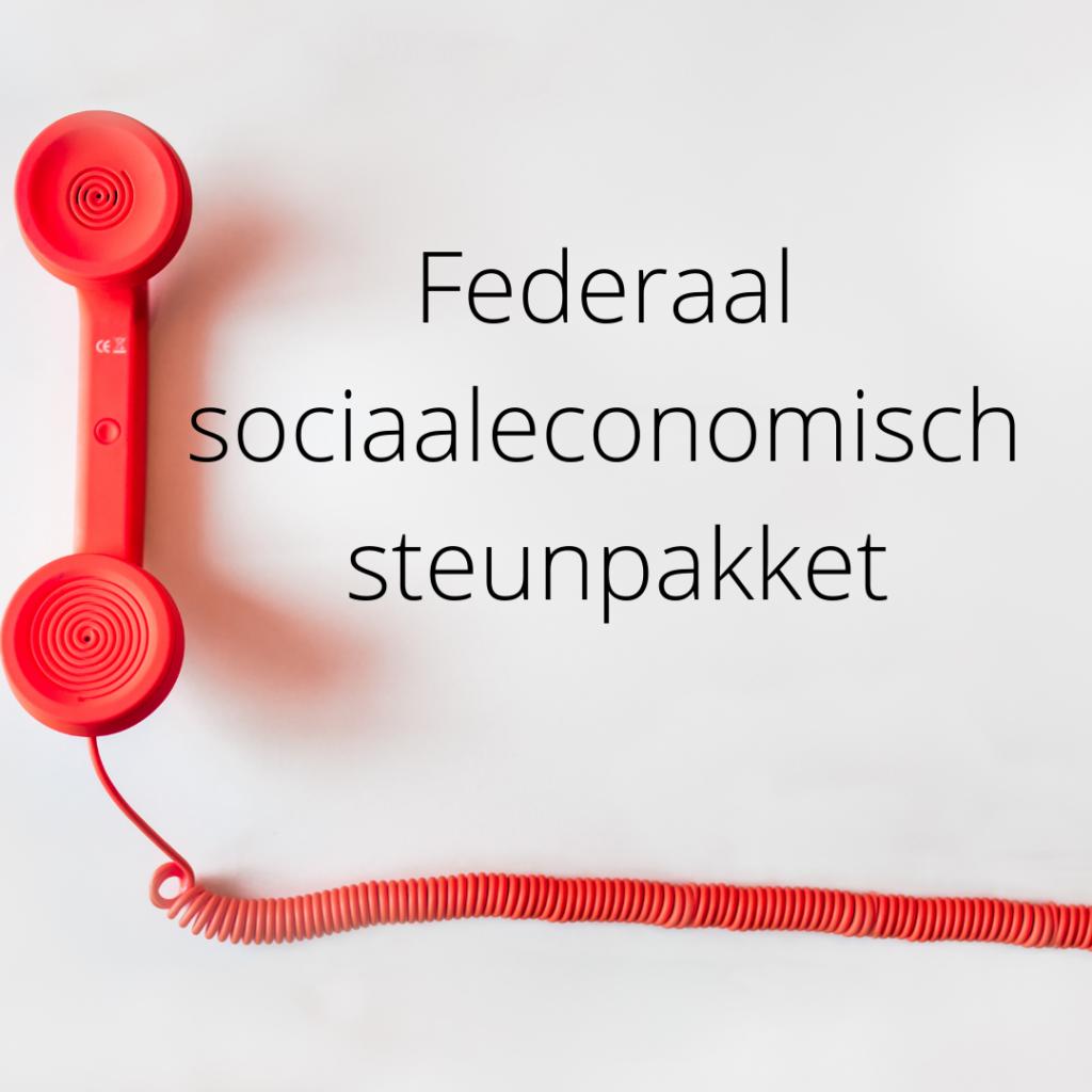 Federale regering voorziet breed sociaaleconomisch steunpakket